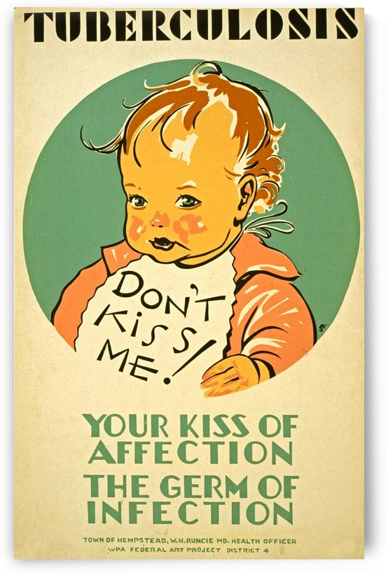 Tuberculosis kiss of affection by VINTAGE POSTER