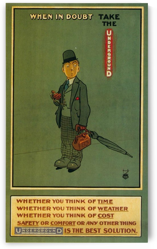 When in doubt take the Underground by VINTAGE POSTER