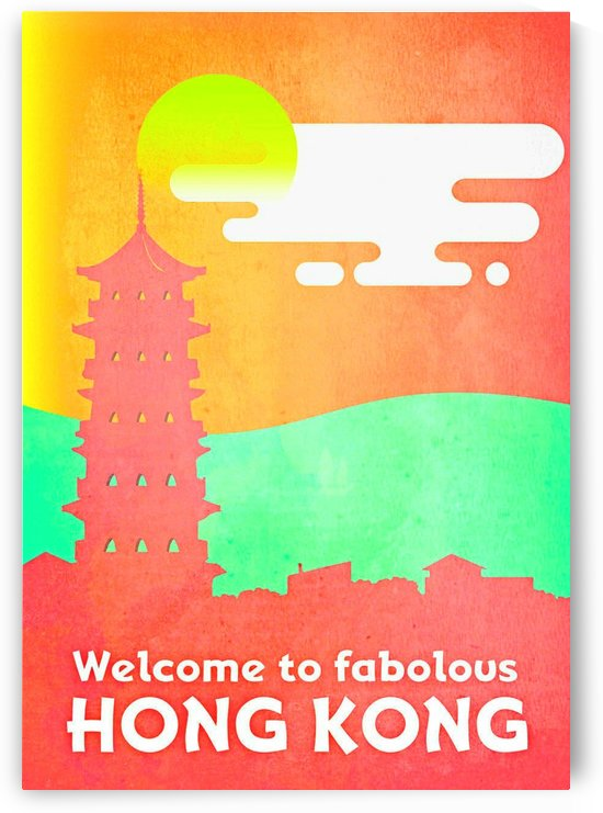 Welcome to Fabolous Hong Kong by VINTAGE POSTER
