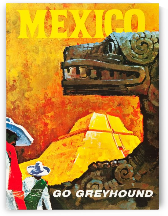 Mexico Go Greyhound Travel Poster by VINTAGE POSTER