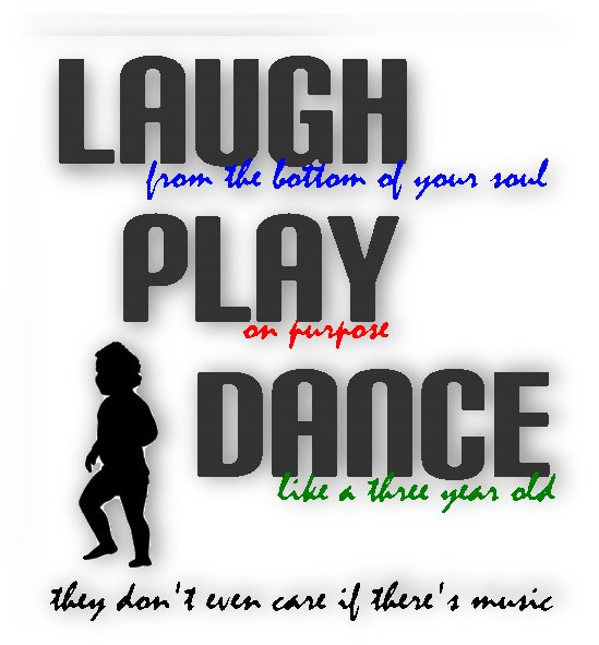 Always Be Designs - Laugh, Play, Dance by Always Be Designs