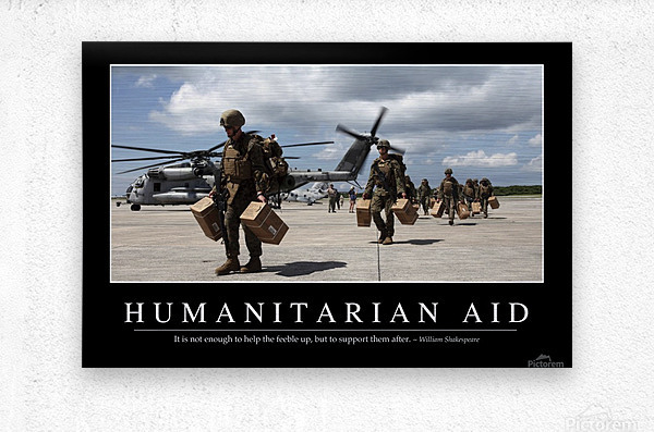 Humanitarian Aid: Inspirational Quote and Motivational Poster  Metal print