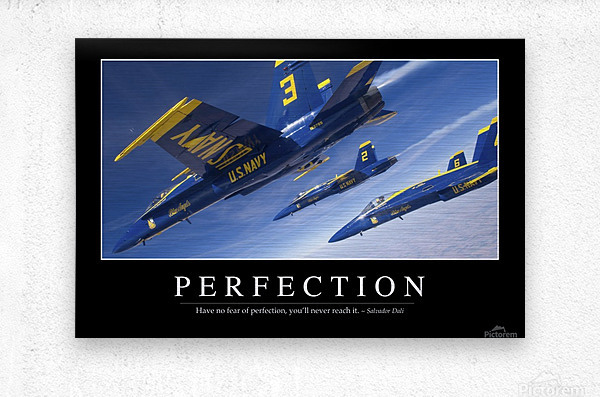 Perfection: Inspirational Quote and Motivational Poster  Metal print