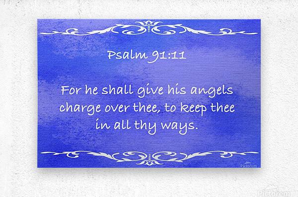Psalm 91 11 3BL  Metal print