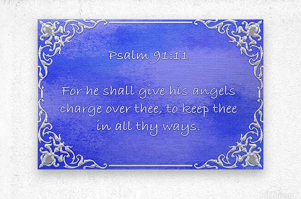 Psalm 91 11 1BL  Metal print