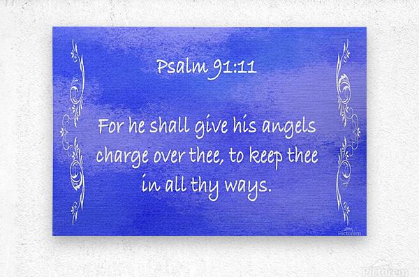 Psalm 91 11 4BL  Metal print