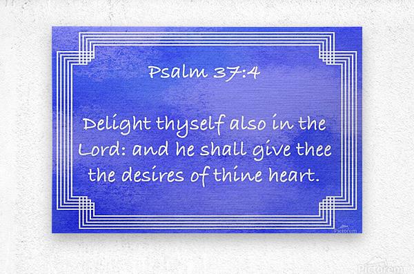 Psalm 37 4 2BL  Metal print