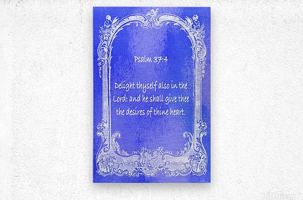 Psalm 37 4  7BL  Metal print