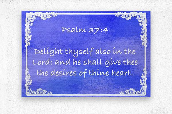 Psalm 37 4 8BL  Metal print