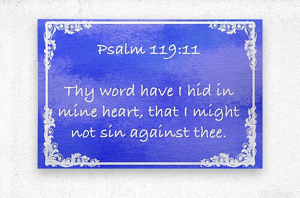 Psalm 119 11 9BL  Metal print