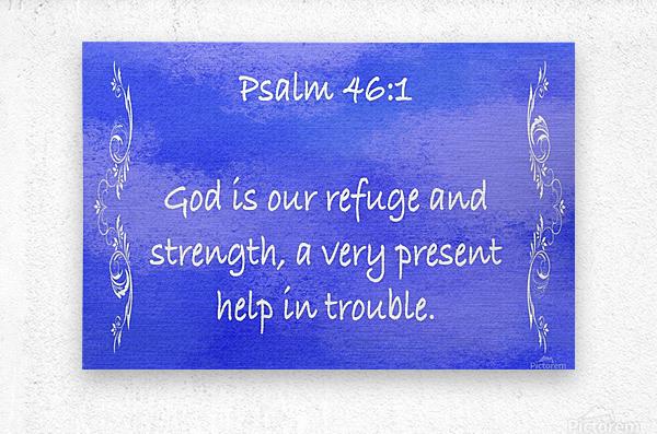 Psalm 46 1 4BL  Metal print