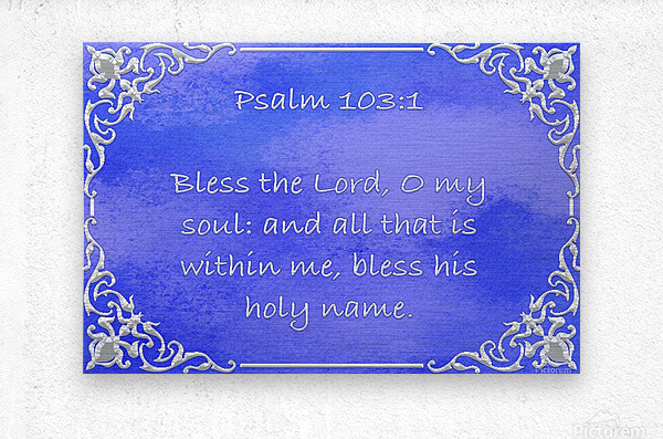 Psalm 103 1 1BL  Metal print