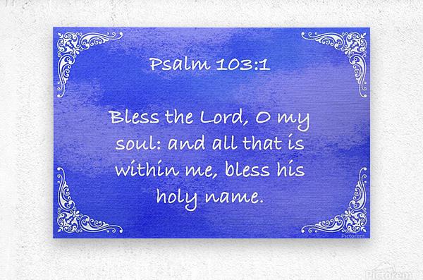 Psalm 103 1 5BL  Metal print