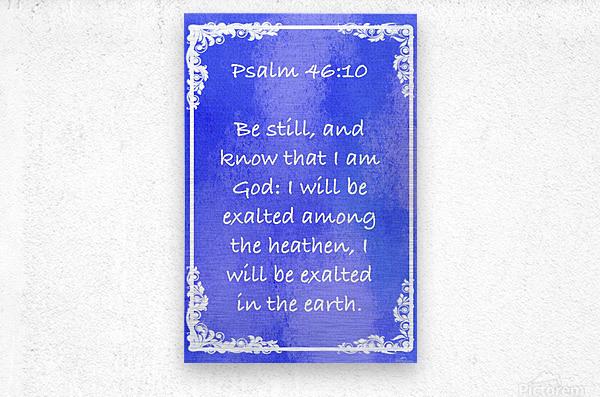 Psalm 46 10 8BL  Metal print