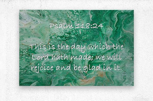 Psalm 118 24 JA  Metal print