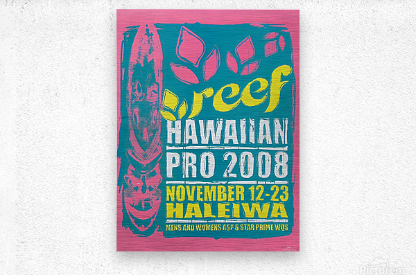 2008 REEF HAWAIIAN PRO Surf Competition Poster  Metal print