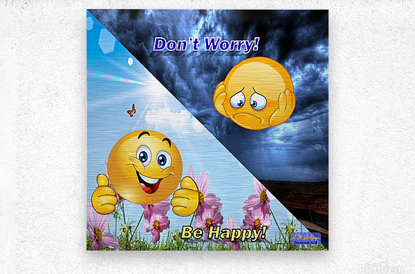 2-Dont Worry Be Happy  Metal print