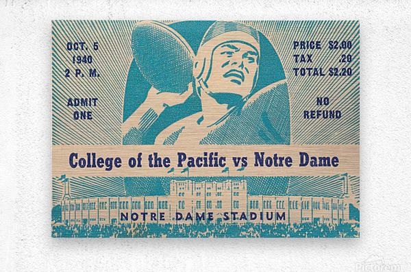 1940_College_Football_Pacific vs. Notre Dame_Notre Dame Stadium_Notre Dame Ticket Stub Art II  Metal print