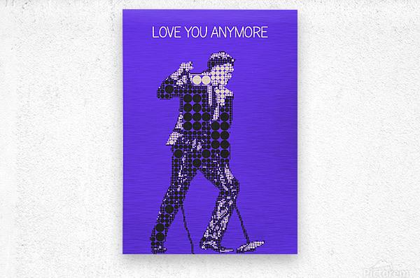 Love You Anymore   Michael Buble  Metal print