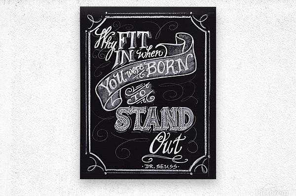 Why Fit In  Metal print