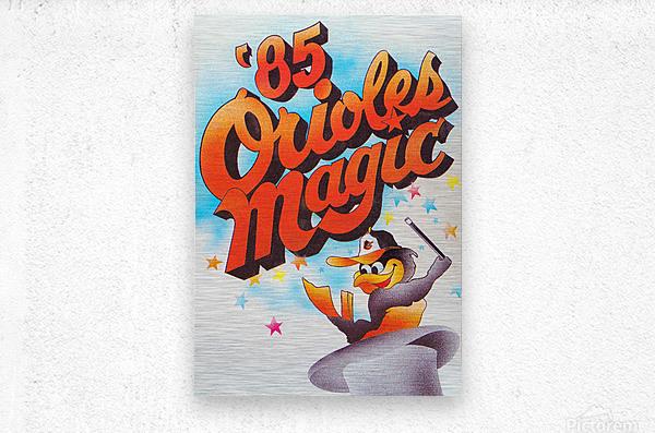 1985 baltimore orioles magic retro sports poster  Metal print