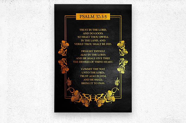 Psalm 37:3- 5 Bible Verse Wall Art  Metal print