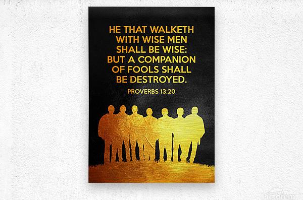 Proverbs 13:20 Bible Verse Wall Art  Metal print