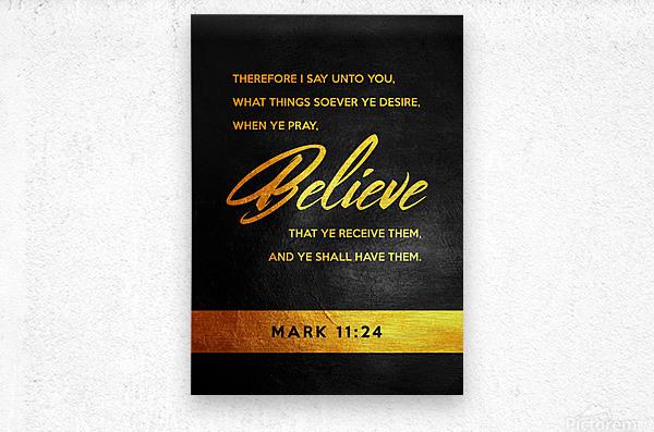 Mark 11:24 Bible Verse Wall Art  Metal print