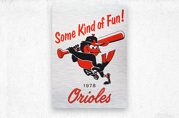 1978 Baltimore Orioles Some Kind of Fun Poster  Metal print
