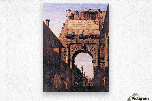 Titus Arch in Rome by Canaletto  Metal print