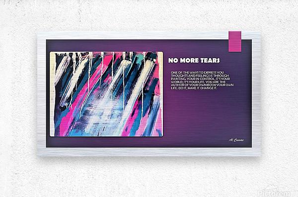8.NO MORE TEARS  2   Metal print