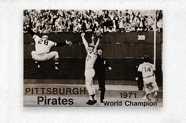 1971 Pittsburgh Pirates World Champions Art  Metal print