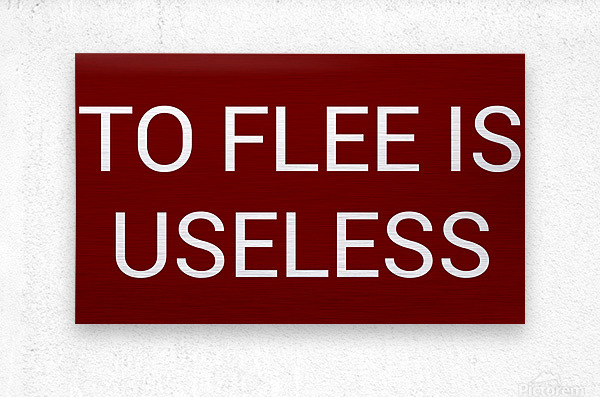 TO FLEE IS USELESS blood red by Lenie Blue  Metal print