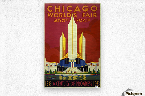 A vintage travel poster promoting the 1933 World Fair in Chicago  Metal print