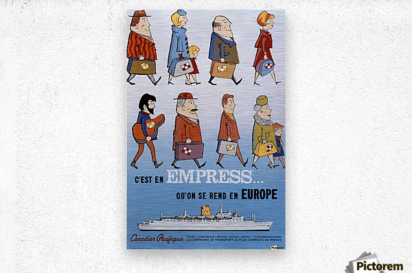 Canadian Pacific Empress via Europe Vintage Advertising Poster  Metal print