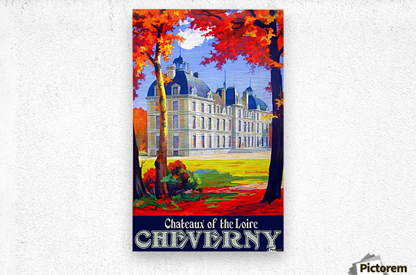 Chateaux of the Loire Cheverny travel poster  Metal print