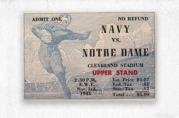 1945 Notre Dame vs. Navy Football Ticket Stub Metal Sign  Metal print