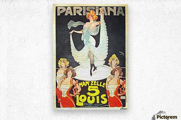 Parisiana Mamzelle Louis V vintage poster  Metal print