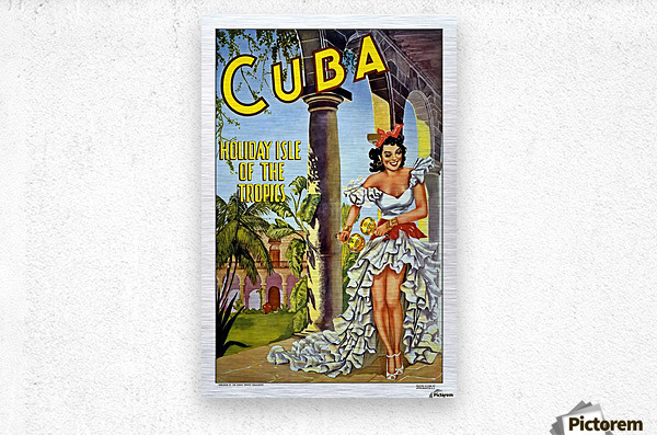 Cuba Holiday Isle of the Tropics poster  Metal print