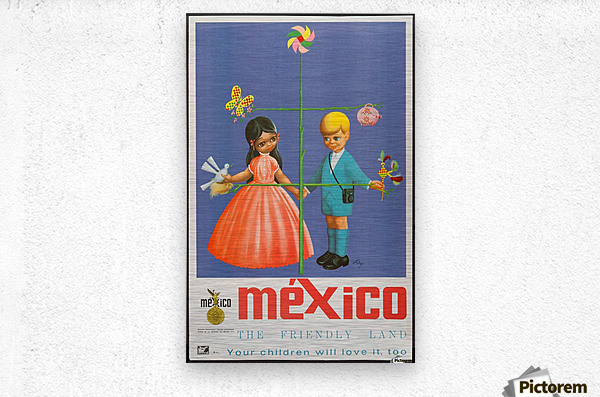 Mexico The friendly land  Metal print
