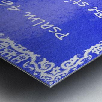 Psalm 46 10 10BL Metal print