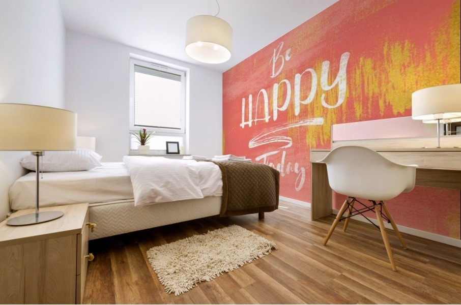 Be HAPPY Today Mural print