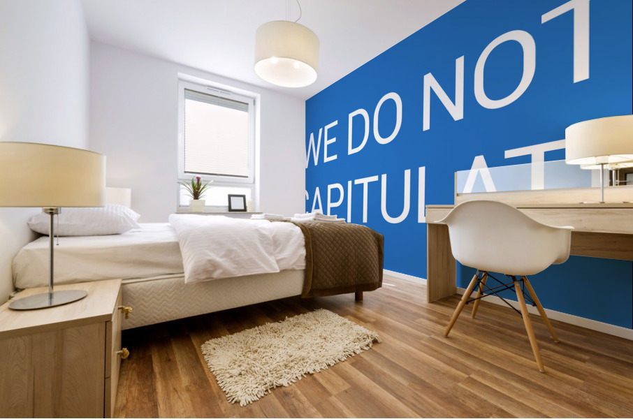WE DO NOT CAPITULATE blue by Lenie Blue Mural print