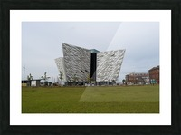THE TITANIC MUSEUM, BELFAST Picture Frame print