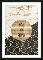 GRAPHIC ART Rise and shine Picture Frame print