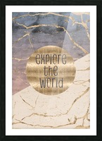 GRAPHIC ART Explore the world Picture Frame print