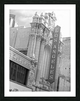Vintage Los Angeles Theatre Sign - B&W Picture Frame print