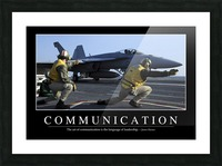 Communication: Inspirational Quote and Motivational Poster Picture Frame print
