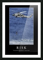 Risk: Inspirational Quote and Motivational Poster Picture Frame print