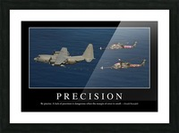 Precision: Inspirational Quote and Motivational Poster Picture Frame print